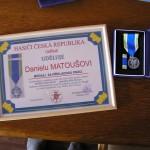 Medaile za příkladnou práci Danielu Matoušovi